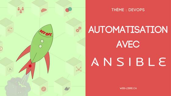 Présentation : automatisation avec Ansible