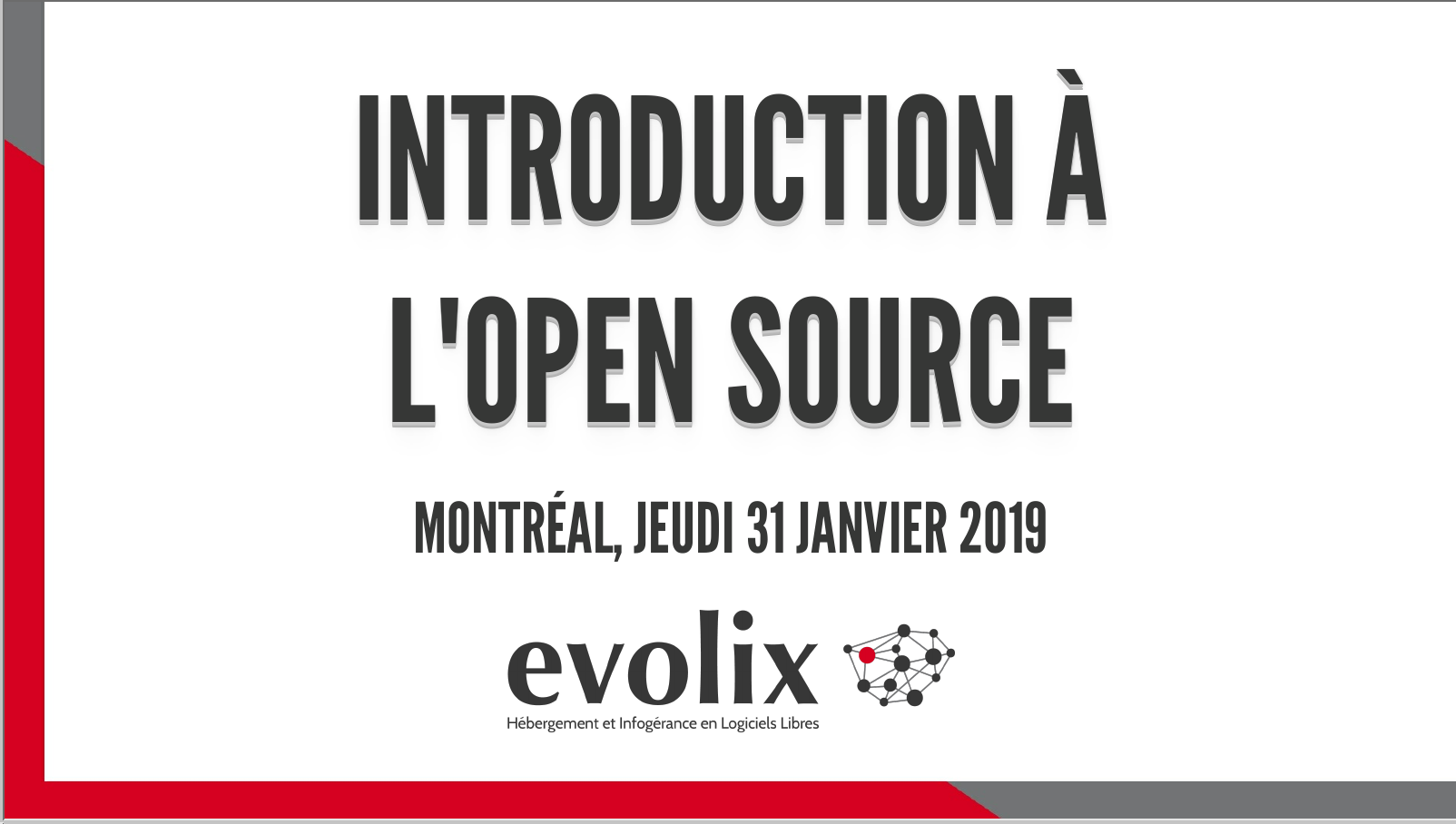 Présentation : Introduction à l'Open Source
